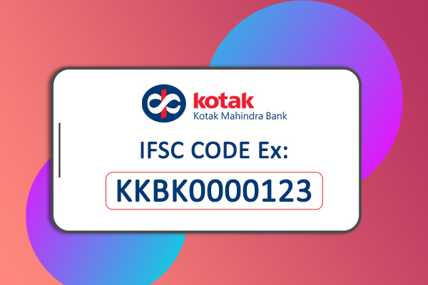 Kotak Mahindra Bank IFSC Code