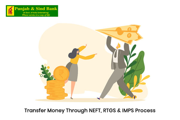 How to Transfer Money through NEFT, RTGS & IMPS Process of Punjab and Sind Bank?