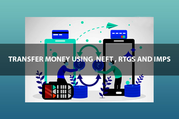 How to Transfer Money Using Bank of Baroda NEFT & RTGS Processes?